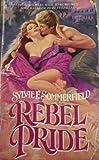 Rebel Pride, Sylvie F. Sommerfield, 0821717065
