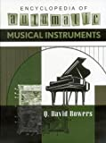 Encyclopedia of Automatic Musical Instruments, Q. David Bowers, 0911572082