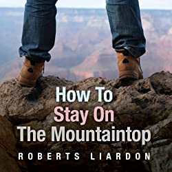How to Stay On the Mountaintop