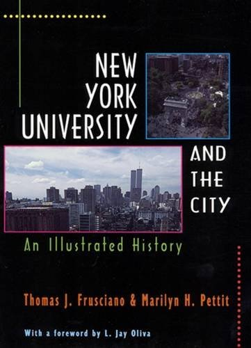 New York University And The City  An Illustrated History