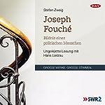 Joseph Fouché. Bildnis eines politischen Menschen | Stefan Zweig