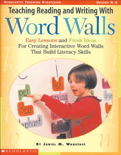 Teaching Reading and Writing With Word Walls (Teaching Strategies)