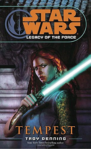 Tempest (Star Wars: Legacy of the Force, Book - Star Wars Betrayal