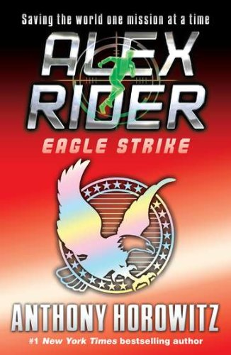 Eagle Strike - Book #4 of the Alex Rider