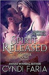 Spirit Released (Whisper Cove Book 2)