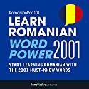 Learn Romanian - Word Power 2001 Audiobook by  Innovative Language Learning Narrated by  RomanianPod101.com