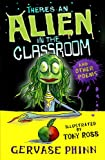 There's an Alien in the Classroom - and Other Poems