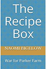 The Recipe Box: War for Parker Farm Paperback