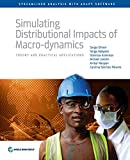 img - for Simulating Distributional Impacts of Macro-dynamics: Theory and Practical Applications (Streamlined Analysis with ADePT Software) book / textbook / text book