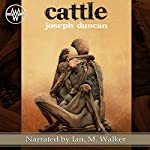 Cattle: The Fearlanders | Joseph Duncan