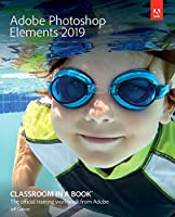 Adobe Photoshop Elements 2019 Classroom in a Book Front Cover