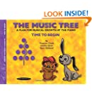 The Music Tree Student's Book: Time to Begin (The Music Tree Series)