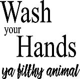 CreativeSignsnDesigns Wash your Hands ya filthy animal- vinyl decal (black, 12''x12'')
