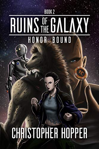 Honor Bound (Ruins of the Galaxy Book ()