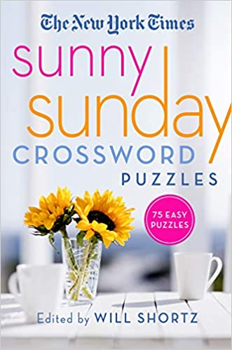 New York Times Best Sellers March 2020 The New York Times Sunny Sunday Crossword Puzzles: 75 Sunday