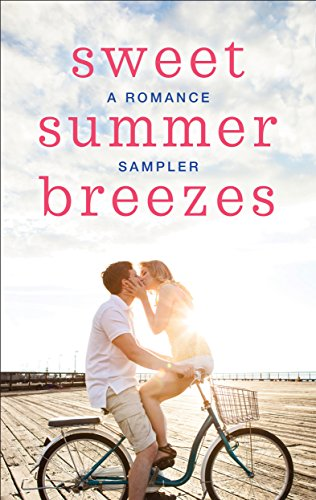 (Sweet Summer Breezes: A Romance Sampler: When We Found Home\Fade to Black\Cooper's Charm\The Cottages on Silver Beach\Welcome to Moonlight Harbor\How to ... a Secret\Herons Landing\The Darkest Warrior)