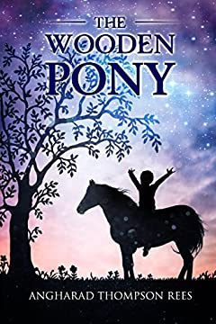 The Wooden Pony (Magical Adventures & Pony Tales Book 6)
