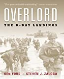Overlord, Ken Ford and Steven J. Zaloga, 1849084785