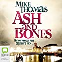 Ash and Bones: DC Will MacReady, Book 1 Audiobook by Mike Thomas Narrated by Matt Addis