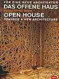 Das Offene Haus/Open House, Florentine Sack, 3936314438