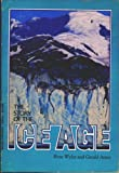 The Story of the Ice Age, Rose Wyler and Gerald Adams, 0590414461