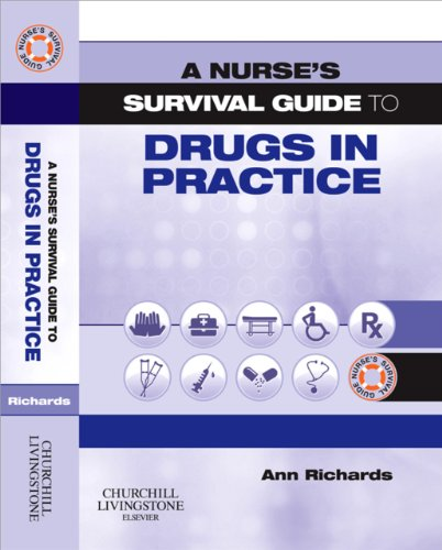 A Nurse's Survival Guide to Drugs in Practice Pdf