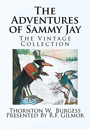 Sammy Collection (The Adventures of Sammy Jay (Illustrated): The Vintage Collection)