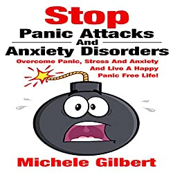Stop Panic Attacks and Anxiety Disorders
