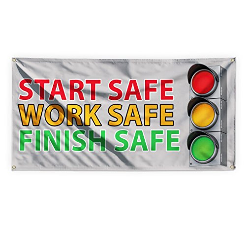 (Start Safe Work Safe Finish Safe Outdoor Advertising Printing Vinyl Banner Sign With Grommets - 3ftx6ft, 6 Grommets)