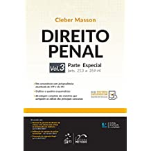 Direito Penal: Parte Especial (arts. 213 a 359-H) - Volume 3