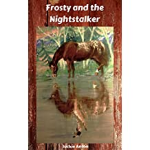 Backyard Horse Tales 2: Frosty and the Nightstalker
