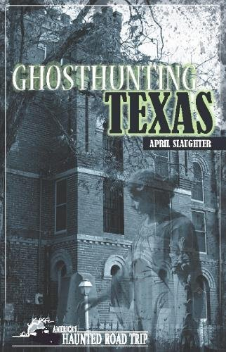 Ghosthunting Texas (America's Haunted Road Trip)
