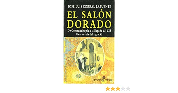 Salon dorado, el (Pocket): Amazon.es: Corral Lafuente, Jose Luis ...