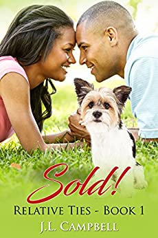 Sold! (Relative Ties Book 1) by [Campbell, J.L.]