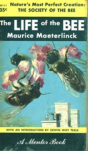 The Life of the Bee, Maeterlinck, Maurice