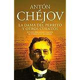La dama del perrito y otros cuentos (Filo y contrafilo) (Spanish Edition)
