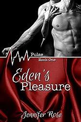 Eden's Pleasure (Pulse Book 1)