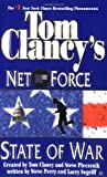 State of War (Tom Clancy's Net Force, Book 7)