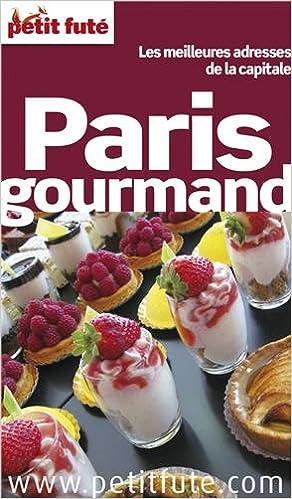 En ligne téléchargement gratuit Petit Futé Paris gourmand epub pdf