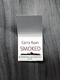 Smoked (Detective Lane Series)
