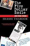 The Five Dollar Smile, Shashi Tharoor, 1611454093