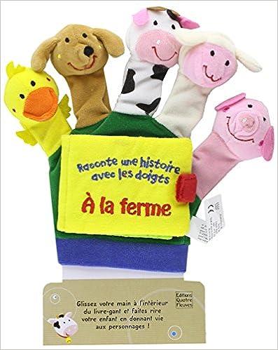 A la ferme : Le livre-gant