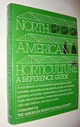 North American Horticulture- a Reference Guide