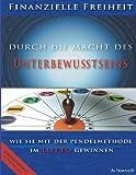 Finanzielle Freiheit Durch Die Macht des Unterbewusstseins, Jo Nouvell, 1492877085