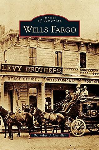 Wells Fargo (Wells Fargo History)
