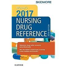 Mosby's 2017 Nursing Drug Reference - E-Book (SKIDMORE NURSING DRUG REFERENCE)