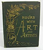 img - for Hours With Art and Artists book / textbook / text book