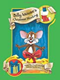 Billy Mouse's Christmas Stocking, Cheryl Campbell, 0983169969