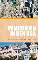 Immobilien in den USA - Ratgeber für alle zukünftigen Wohneigentümer