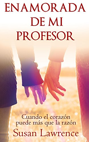 Enamorada de mi Profesor (Spanish Edition) by [Lawrence, Susan]